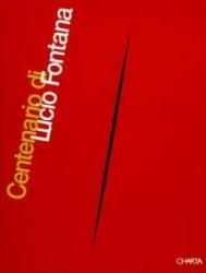 Centenario  di  Lucio   Fontana